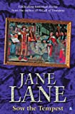 Sow the Tempest, Jane Lane, 0755108485