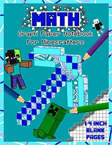 fee422151079 Math: Graph Paper Notebook for Minecrafters: 1/4 inch Squared Graph ...