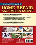 Ultimate Guide to Home Repair and Improvement, Updated Edition: Proven Money-Saving Projects; 3,400 Photos & Illustrations (Creative Homeowner) 600 Page Resource with 325 Step-by-Step DIY Projects