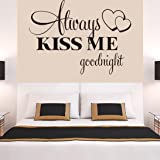 Sunward Hot!Always Kiss Me Goodnight Wall Sticker Quote Decal Removable Sticker