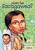 img - for  Qui n fue Sacagawea? (Who Was?) (Spanish Edition) book / textbook / text book