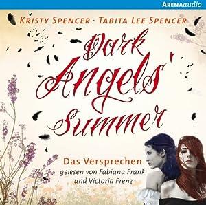 Dark Angels' Summer: Das Versprechen (Dark Angels 1) Hörbuch