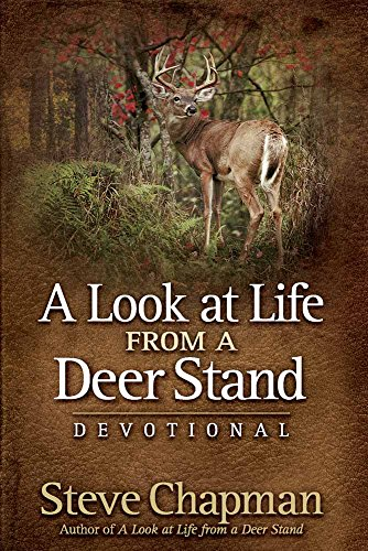 A Look at Life from a Deer Stand - Devotional Stand