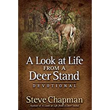 A Look at Life from a Deer Stand Devotional