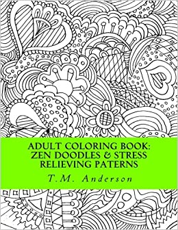 Buy Zen Doodles Stress Relieving Patterns Adult Coloring Book Volume 1 Series Online At Low Prices In India