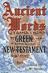 Ancient Words Greek New Testament Paperback