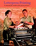 Letterpress Printing: A Manual for Modern Fine Press Printers