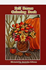 Fall Scenes Coloring Book: Autumn Scenes To Color And Enjoy (Creative and Unique Coloring Books for Adults) (Volume 24) Paperback