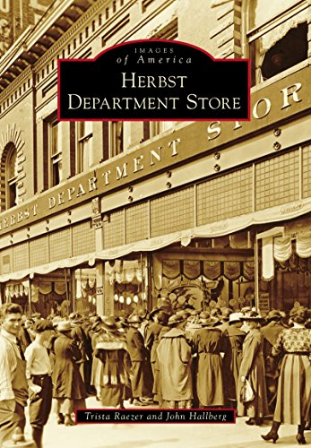 Herbst Department Store (Images of - West Broadway Stores