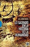 img - for Lo Sagrado En La Historia De La Humanidad (Spanish Edition) book / textbook / text book