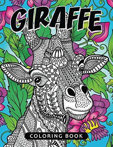 Giraffe Coloring Book: Fun and Beautiful Pages for Stress Relieving Unique Design by Rocket Publishing
