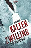 Kalter Zwilling: Zons-Krimi (Zons-Thriller, Band 3)