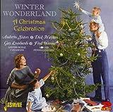 Winter Wonderland - A Christmas Celebration [ORIGINAL RECORDINGS REMASTERED] 2CD SET