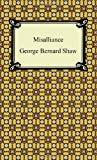 Misalliance, George Bernard Shaw, 1420941275