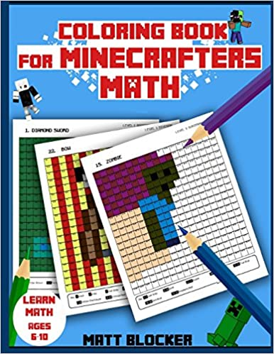 Amazon Com Coloring Book For Minecrafters Math Coloring Book Minecraft Colors