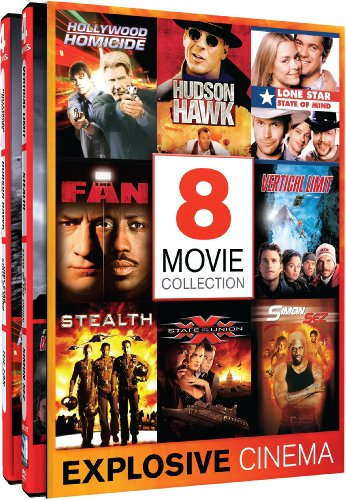 Explosive Cinema - 8 Exhilarating Movies - Hollywood Homicide - Hudson Hawk - Lone Star State of Mind - The Fan - Vertical Limit - Stealth - XXX: State of the Union - Simon Sez