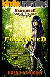 Fractured (Newtimber Book 1)