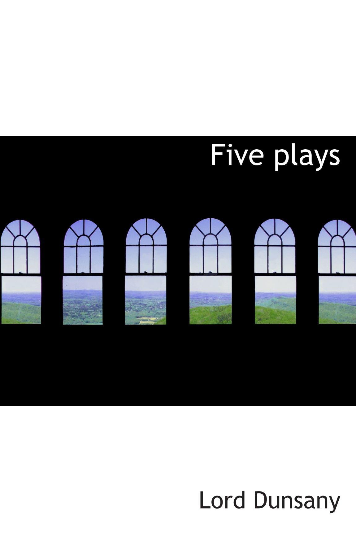 Read Online Five plays pdf