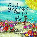 God Has a Plan for Me, Melissa Vallas, 0990628809
