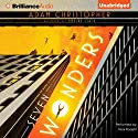 Seven Wonders Audiobook by Adam Christopher Narrated by Nick Podehl