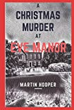 A Christmas Murder at Eve Manor