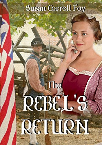 The Rebel's Return by [Foy, Susan Correll]