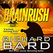 Brainrush, a Thriller: Book 1 | Richard Bard
