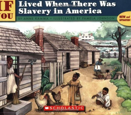 Books : If You Lived When There Was Slavery In America