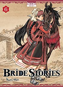 Bride Stories, tome 6  par Mori