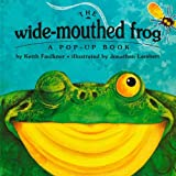 img - for The Wide-Mouthed Frog (A Pop-Up Book) book / textbook / text book
