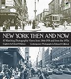 new york then and now - New York Then and Now (New York City)
