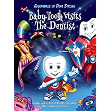 Baby Tooth Visits The Dentist