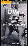 Ulla - mein Mann, der Schlappschwanz