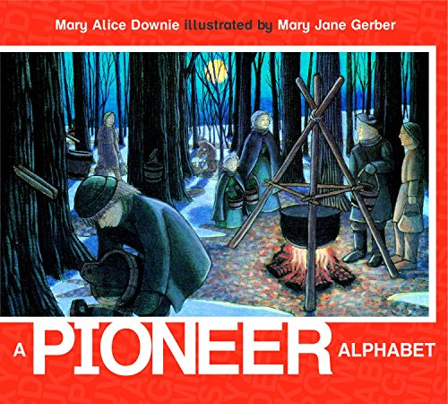A Pioneer Alphabet (ABC Our Country)