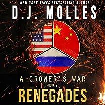 RENEGADES: A GROWER'S WAR, BOOK 2