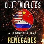 Renegades: A Grower's War, Book 2 | D. J. Molles