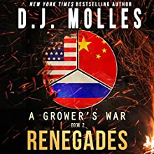 Renegades: A Grower's War, Book 2 Audiobook by D. J. Molles Narrated by Christian Rummel