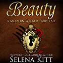 Beauty Audiobook by Selena Kitt Narrated by Holly Hackett