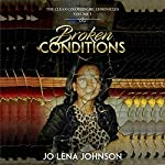 Broken Conditions: The Clean Colored Girl Chronicles, Book 1 | Jo Lena Johnson