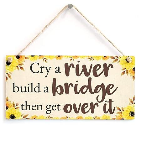 Jiokare Cry A River Build A Bridge Over It Jardín Placa ...
