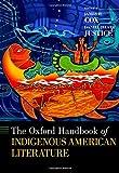 : The Oxford Handbook of Indigenous American Literature (Oxford Handbooks)