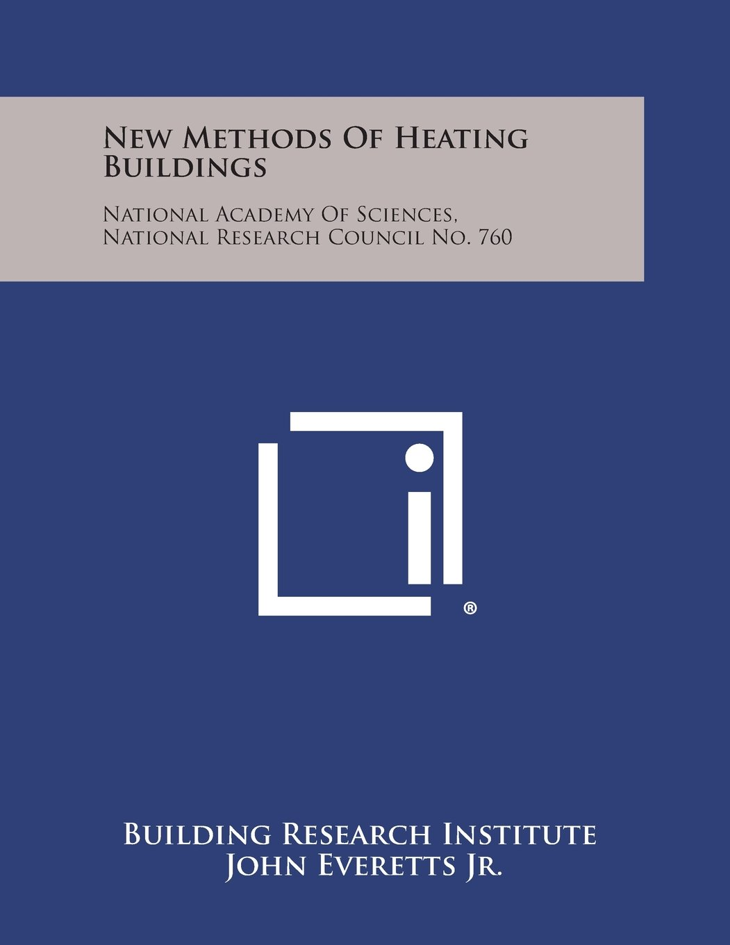 Download New Methods of Heating Buildings: National Academy of Sciences, National Research Council No. 760 PDF