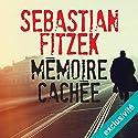 Mémoire cachée Hörbuch von Sebastian Fitzek Gesprochen von: Alexandre Donders