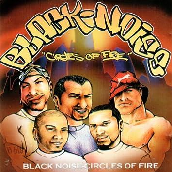 Black Noise - Circles of Fire - Amazon com Music