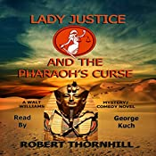 Lady Justice and the Pharaoh's Curse | Robert Thornhill