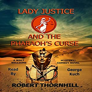 Lady Justice and the Pharaoh's Curse Audiobook