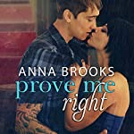 Prove Me Right: It's Kind of Personal, Book 3 | Anna Brooks