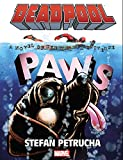 Deadpool: Paws Prose Novel