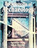 The Illustrated Encyclopedia of Archaology, Glyn Daniel (Editor), Elaine Paintin, 0690014732