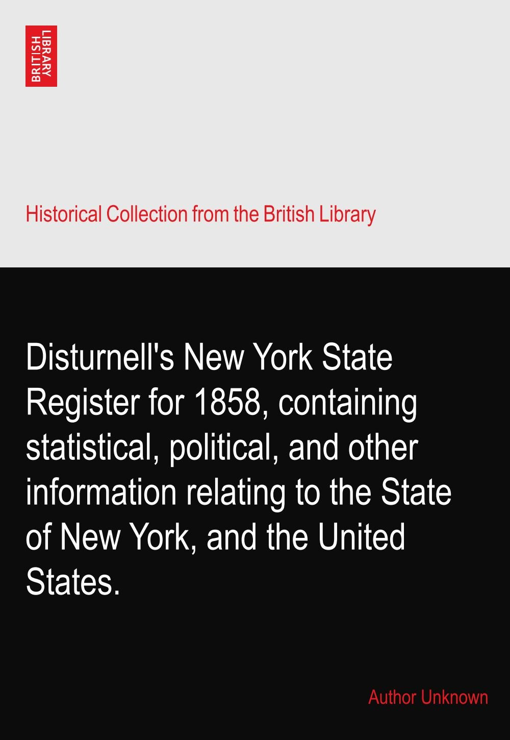 Disturnell's New York State Register for 1858, containing statistical, political, and other information relating to the State of New York, and the United States. pdf